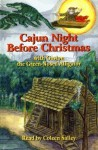 Cajun Night Before Christmas /Gaston the Green-Nosed Alligator - Coleen Salley