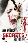 Secrets Room - Kim Faulks