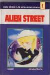 Alien Street Vol. 1 - Minako Narita