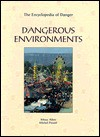 Dangerous Environments - Michel Peissel