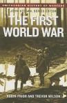 The First World War (Smithsonian History of Warfare) - Robin Prior, Trevor Wilson