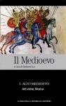 Il Medioevo - 3. Alto Medioevo. Arti visive, Musica - Various, Umberto Eco