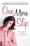 One More Slip: 1960s, Sydney ... All is fair in love and Dior - Marion Von Adlerstein