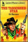 The Tarnished Star - Gil Harmon