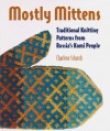 Mostly Mittens: Traditional Knitting Patterns from Russia's Komi People - Charlene Schurch