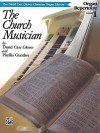 Church Musician Organ Repertoire: Level 1 - Alfred Publishing Company