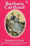 37. Journey To Love (The Pink Collection) - Barbara Cartland