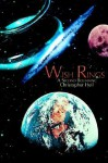 Wish Rings: A Second Beginning - Christopher Heil
