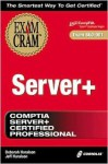 Server+ Exam Cram - Deborah Haralson, Diana Bartley, Jeff Haralson