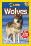 National Geographic Readers: Wolves - Laura Marsh