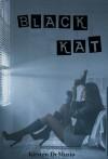 Black Kat - Kirsten DeMuzio