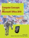 Computer Concepts and Microsoft Office 2010 Illustrated - David W. Beskeen, Carol M. Cram, Jennifer Duffy