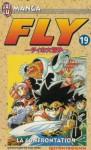 Fly, tome 19 : La Confrontation - Riku Sanjo