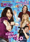 iCarly Rocks! In 3-D (iCarly) - Mary Man-Kong, Golden Books