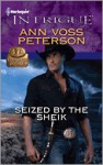 Seized by the Sheik - Ann Voss Peterson