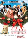 12 Dogs of Christmas - Steven Paul Leiva, Steven Leiva