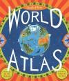 Barefoot Books World Atlas - Nick Crane, David Dean