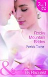 Rocky Mountain Brides - Patricia Thayer