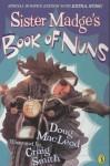 Sister Madge's Book of Nuns - Doug MacLeod