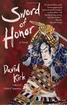 Sword of Honor: A Novel - David Kirk