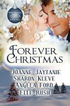 Forever Christmas: Christmas Reflections, Christmas Kiss, The Christmas Wreath, Candy Cane Kisses - Joanne Jaytanie, Sharon Kleve, Angela Ford, Elle Rush