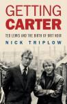 Getting Carter - Nick Triplow