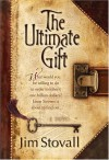 The Ultimate Gift (The Ultimate Series #1) - Jim Stovall, Elise Peterson