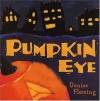 Pumpkin Eye - Denise Fleming