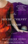The House of Velvet and Glass - Katherine Howe