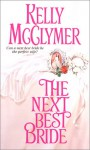 The Next Best Bride - Kelly McClymer