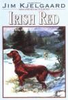 Irish Red - Jim Kjelgaard