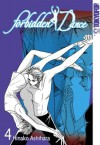 Forbidden Dance, Vol. 4 - Hinako Ashihara, Takae Brewer