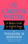 The Careful Writer - Theodore Menline Bernstein