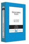 Los Pazos De Ulloa/ The Manors of Ulloa - Emilia Pardo Bazán, Pardo Bazan Emilia