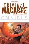 Criminal Macabre Omnibus Volume 1 - Ben Templesmith, Steve Niles, Kelley Jones