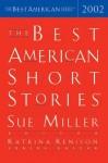 The Best American Short Stories 2002 - Sue Miller, Katrina Kenison