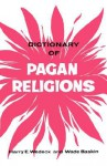 Dictionary of Pagan Religions - Harry Wedeck, Wade Baskin