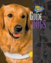 Guide Dogs - Melissa McDaniel, Wilma Melville