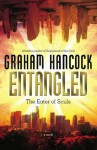Entangled: The Eater of Souls - Graham Hancock