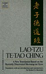 Te-Tao Ching: A New Translation Based on the Recently Discovered Ma-wang-tui Texts (Classics of Ancient China) - Laozi, Robert G. Henricks, Robert G. Henrick