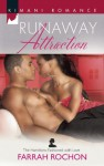 Runaway Attraction (The Hamiltons: Fashioned with Love) - Farrah Rochon