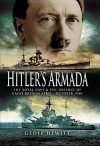 Hitler's Armada: The Royal Navy & the Defence of Great Britain April - October 1940 - Geoff Hewitt