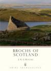 Brochs of Scotland - J.N.G. Ritchie