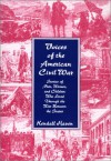 Voices of the American Civil War: Stories of Men, Women, and Children Who Lived Through the War Between the States - Kendall Haven