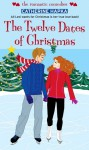 The Twelve Dates of Christmas (Simon Romantic Comedies) - Catherine Hapka