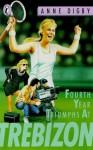 Fourth Year Triumphs at Trebizon - Anne Digby