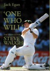 'One Who Will': The Search for Steve Waugh - Jack Egan