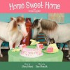 Home Sweet Home with Romeo & Juliet - Cheryl Ward, Sam Sharnik