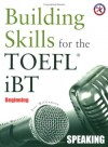 Building Skills For The Toefl I Bt, Beginning Speaking W/2 Audio C Ds - Casey Malarcher