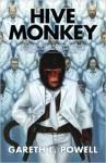 Hive Monkey - Gareth L. Powell